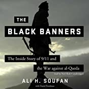 The Black Banners: The Inside Story of 9/11 and the War against alQaeda | [Ali H. Soufan, Freedman Daniel]
