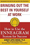 img - for Bringing Out the Best in Yourself at Work: How to Use the Enneagram System for Success by Ginger Lapid-Bogda (2004) Paperback book / textbook / text book