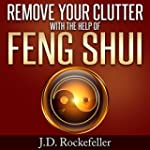 Remove Your Clutter With the Help of...