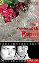DER FALL CHRISTINE UND LÉA PAPIN: FOLIE A DEUX (KRIMIWELTEN - TRUE CRIME EDITION) (GERMAN EDITION)