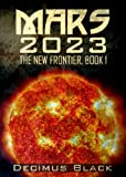 Mars 2023 (The New Frontier, Book 1)
