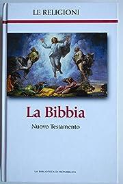 La bibbia Nuovo Testamento – tekijä:…