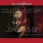 Loreena's Gift | Colleen M. Story