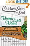 Chicken Soup for the Soul: Home Sweet...