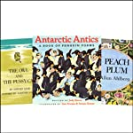 The Owl and the Pussycat, Antarctic Antics, Each Peach Pear Plum, & Over in the Meadow | Judy Sierra,Janet & Allan Ahlberg,John Langstaff,Edward Lear