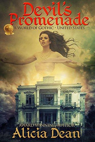 Devil's Promenade: A World of Gothic - United States by Alicia Dean