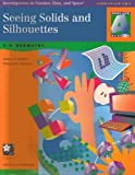 Seeing Solids and Silhouettes: 3-D Geometry (Investigations in Number, Data and Space, Grade 4) (1572327456) by Michael T. Battista