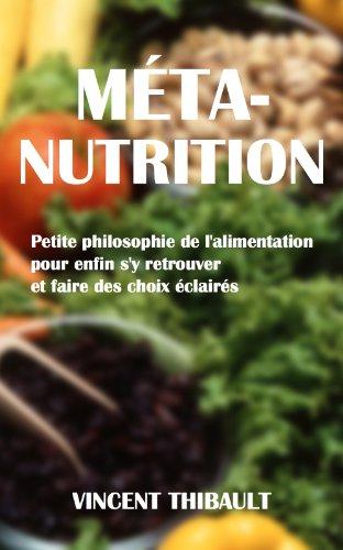 Couverture du livre Méta-Nutrition : Petite philosophie de l'alimentation