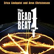 The Dead Beat, Volume 1 | [Aron Christensen, Erica Lindquist]