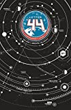 Letter 44 Volume 1: Escape Velocity