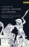Guide To Greek Theatre And Drama (Methuen Drama) (0413720306) by McLeish, Kenneth
