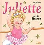 Juliette Petite Danseuse - D�s 3ans