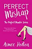 img - for Perfect Mishap: The Perfect Disaster Series book / textbook / text book