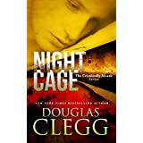 Night Cage: A Dark Thriller (The Criminally Insane Series Book 3) ~ Douglas Clegg