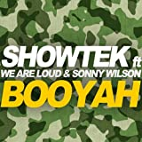 Booyah (feat. We Are Loud, Sonny Wilson) [Original Mix]