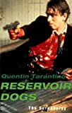 Reservoir Dogs: The Screenplay (0802136850) by Tarantino, Quentin