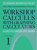 img - for Workshop Calculus with Graphing Calculators: Guided Exploration with Review (Textbooks in Mathematical Sciences) by Nancy Baxter Hastings (1999-06-24) book / textbook / text book