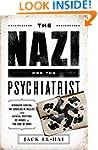 The Nazi and the Psychiatrist: Herman...