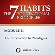 Module 11 - An Introduction to Paradigms |  FranklinCovey