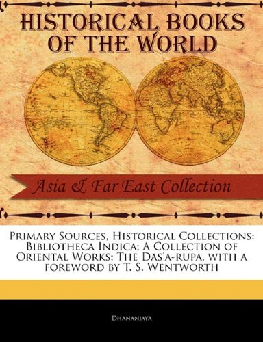primary-sources-historical-collections-bibliotheca-indica-a-collection-of-oriental-works-the-dasa-ru