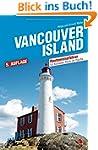 Vancouver Island: Reisef�hrer zur sch...