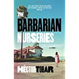 The Barbarian Nurseriesby H�ctor Tobar