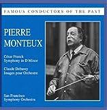 Pierre Monteux Conducts Franck/Debussy