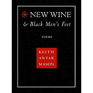 New Wine and Black Men's Feet