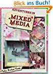 Mixed Media Art Adventures (Green Cra...