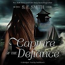 Capture of the Defiance: Breaking Free, Book 2 | Livre audio Auteur(s) : S. E. Smith Narrateur(s) : Paul Heitsch