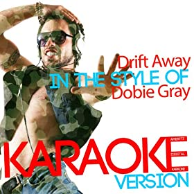Dobie Gray Drift Away Mp3