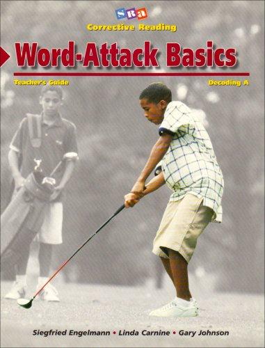 Word - attack basics. Teachers guide. Decoding A. SRA corrective reading.