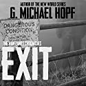 Exit: The Van Zandt Chronicles Audiobook by G. Michael Hopf Narrated by Joseph Morton
