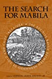 img - for The Search for Mabila: The Decisive Battle between Hernando de Soto and Chief Tascalusa book / textbook / text book