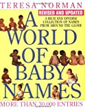 World of Baby Names, A (Revised) (0399528946) by Norman, Teresa