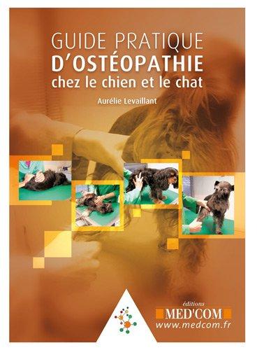 guide-pratique-dosteopathie-chez-le-chien-et-le-chat