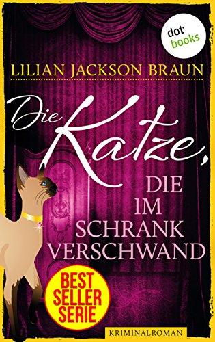 die-katze-die-im-schrank-verschwand-roman-german-edition