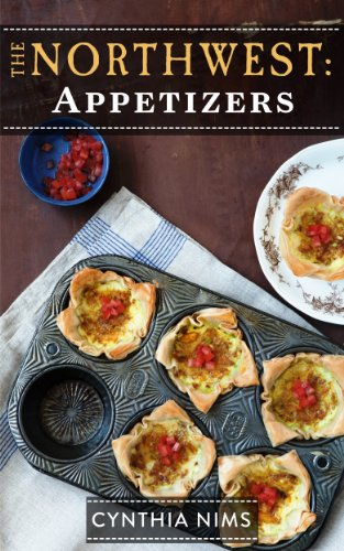 Appetizers (The Northwest Cookbooks Book 5)