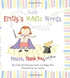 Emily's Magic Words: Please, Thank You, and More (0061116807) by Senning, Cindy Post