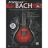 "Shredding Bach - Heavy Metal Guitar Meets J.S. Bach Masterpieces: Heavy Metal Guitar Meets 10 J.S. Bach Masterpieces (National Guitar Workshop)von ""German Schauss"""