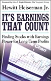 It's Earnings That Count : Finding Stocks with Earnings Power for Long-term Profits
