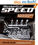Merchants of Speed: The Men Who Built...