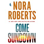 Come Sundown | Nora Roberts