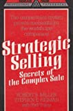 img - for Strategic Selling: Secrets of the Complex Sale book / textbook / text book