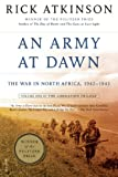 img - for An Army at Dawn: The War in North Africa, 1942-1943, Volume One of the Liberation Trilogy book / textbook / text book