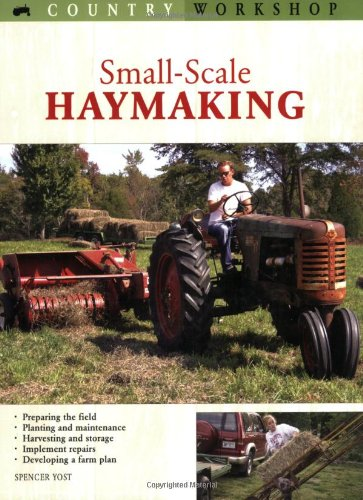 Small-Scale Haymaking (Country Workshop)