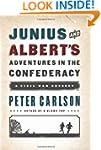 Junius and Albert's Adventures in the...