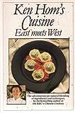 East Meets West Cuisine (0333473426) by Hom, Ken