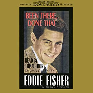 Been There, Done That: An Autobiography | [Eddie Fisher, David Fisher]
