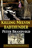 img - for Killing Melvin Badthunder: Lou Prophet, Bounty Hunter book / textbook / text book